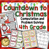 4th Grade Christmas Math Countdown: 4th Grade Computation and Problem Solving