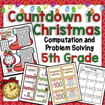 Countdown to Christmas Math: 5th Grade Computation and Pro
