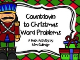 Countdown to Christmas Word Problems for 3rd, 4th, & 5th Grade (Math)