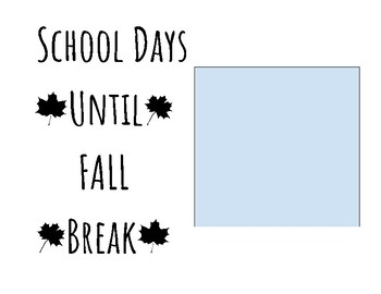Countdown to Fall/Thanksgiving Break