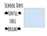 Countdown to Fall/Thanksgiving Break