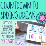 Countdown to Spring Break School Counseling Spring Activity Pack