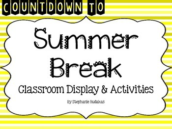 Countdown to Summer Break: End of the Year Activities and Display