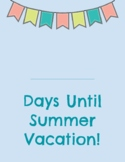 Countdown to Summer Printable Posters