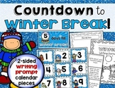 Countdown to Winter Break! Calendar with Writing Prompts & Journal