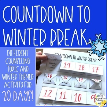 Countdown to Winter Break - School Counseling Winter Activity Pack