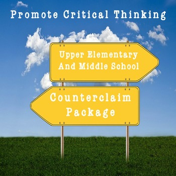Counterclaim Package: Upper Elementary and Middle School