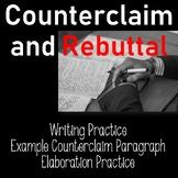 Counterclaim Rebuttal Elaboration Practice