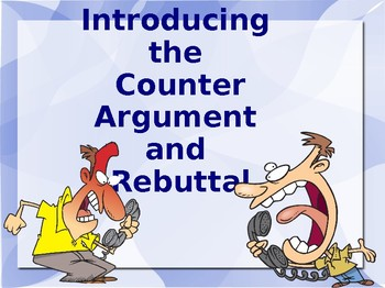 Counterclaim and Rebuttal