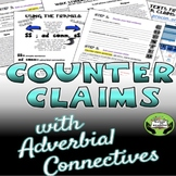 Counterclaims with Adverbial Connectives (Conjunctive Adverb) Grades 7-12