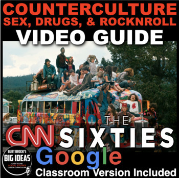 Counterculture: Sex, Drugs and RockNRoll from CNN's The Sixties Video Guide