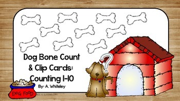 Counting 1-10: Dog Bone Count & Clip Cards