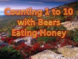 Counting 1 to 10 with Bears Eating Honey