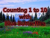 Counting 1 to 10 with Blue Butterflies