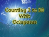 Counting 1 to 10 with Octopuses