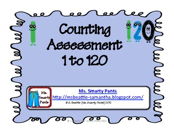 Counting 1 to 120 Assessment Common Core Style