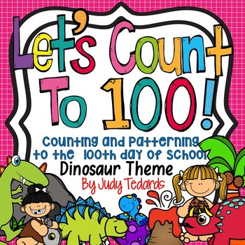 Counting 100 Days of School (Dinosaur Theme)