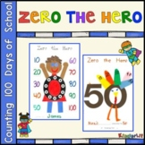 Counting 100 Days of School With Zero the Hero
