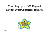 Counting 100 Days of School with Cognates