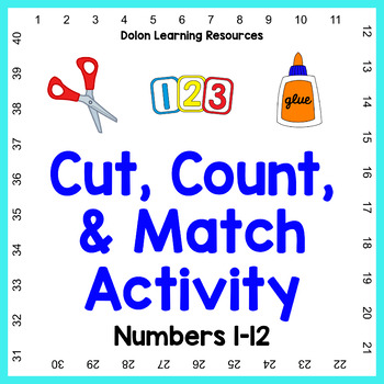 Counting Activity: Cut, Count, & Match Numbers 1-12