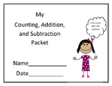 Counting, Addition, and Subtraction Packet