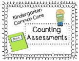 Counting Assessment - Kindergarten Common Core