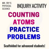 Counting Atoms Practice Problems - Scaffolded