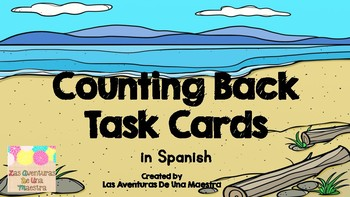 Counting Back Task Cards in Spanish