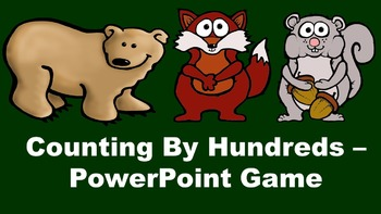 Counting By Hundreds - PowerPoint Game