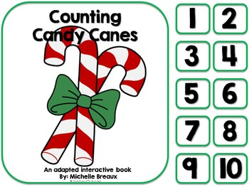 Counting Candy Canes- Adapted Christmas Counting Book {Aut