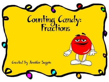 Counting Candy: Fractions