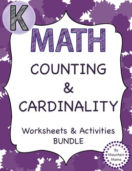 Counting & Cardinality Kindergarten Common Core Bundle Printables & Activities
