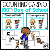 Counting Cardio: 100th Day of School