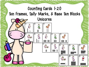 Counting Cards Ten Frames, Tally Marks & Base Ten Blocks Unicorns