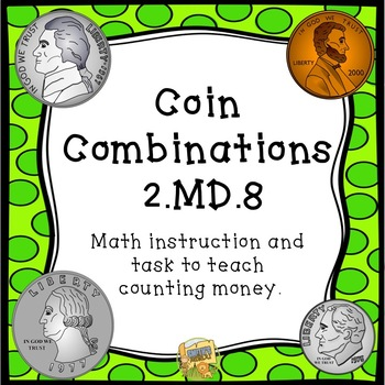 Money - Counting Change Lesson - Great for Evaluations!  C