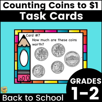 Counting Change to $1 - Task Cards - Center Grades 1-2