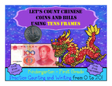 Counting Chinese Coins and Bills Using Tens Frames