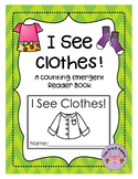 Counting Clothes: A Preschool Reader Book