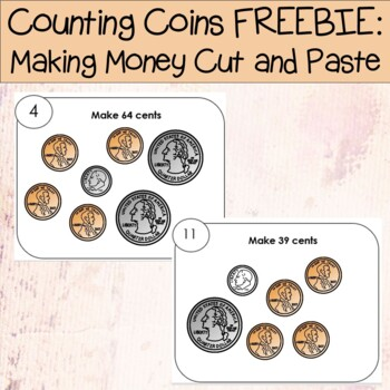 Counting Coins FREEBIE--Making money cut and paste