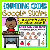 Counting Coins Google Slides (Distance Learning)