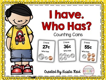 Counting Coins  - I have. Who has? Game