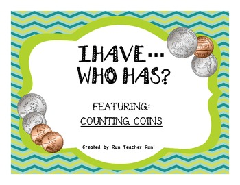 Counting Coins I have...Who has? Game
