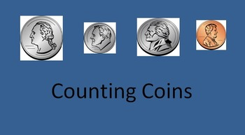 Counting Coins: Instruction, Practice and Asessment