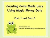 Counting Coins Made Easy with Magic Money Mega Flipchart
