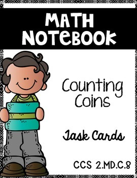 Counting Coins:  Math Notebook CCS 2.MD.C.8