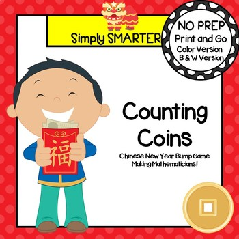 Counting Coins:  NO PREP Chinese New Year Themed Counting Bump Game