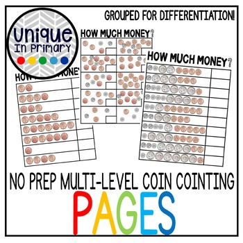 Counting Coins NO PREP worksheets MULTI-LEVEL