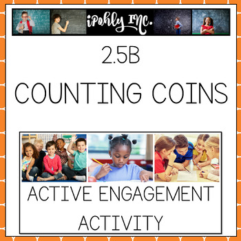 Counting Coins- Pennies, Nickles and Dimes up to 99 Cents