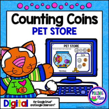 Counting Coins Pet Store Shopping Digital Activity for Google Drive
