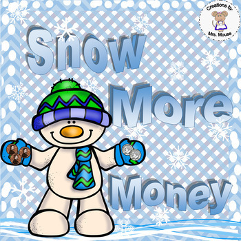 Math-Money -Counting Coins- Snow More Money